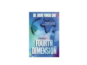 The Fourth Dimension - Yonggi Cho