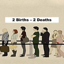 2 Births – 2 Deaths