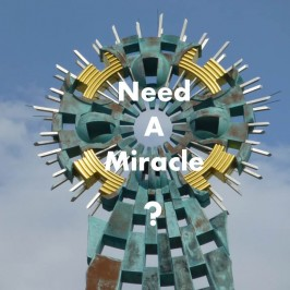 Need A Miracle?