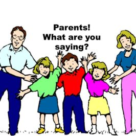 Parents – what are you saying?