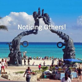 Noticing Others!