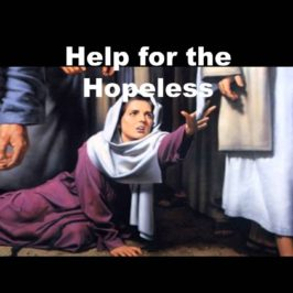Help for the Hopeless