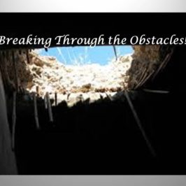 Breaking Through the Obstacles!