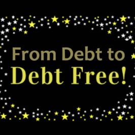 From Debt to Debt Free! (Part 2)