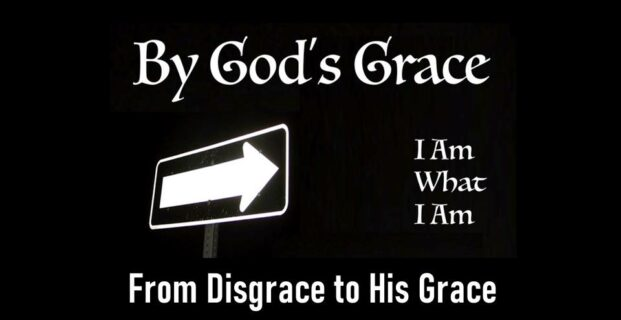 From Disgrace to His Grace